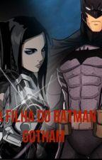 A filha do Batman:Gotham by LisianeStum