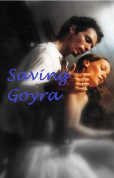 Saving Goyra