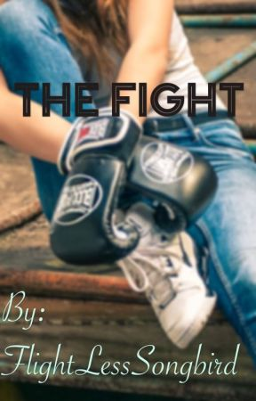 The Fight by FlightLessSongbird