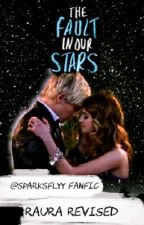 The Fault In Our Stars (Raura Revised) by aestheticmarano
