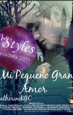 Mi pequeño gran amor. #PGP2016 #PremiosWABooks #CBL (Go Wattys 2016) by katherineKGC