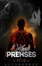 Kaçak Prenses 1-Ateş by Azizegkc