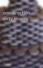 one direction dirty images by The_Happy_One_
