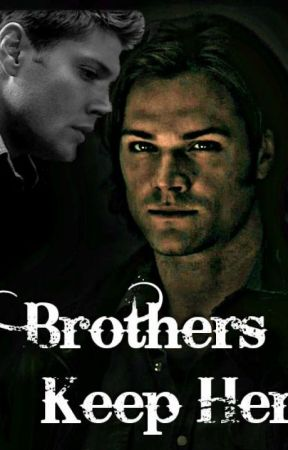 Brothers Keep Her by Starlately