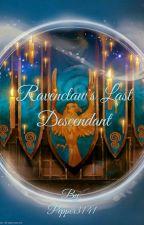 Ravenclaw's Last Descendant by Pepper3141