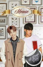 MEANIE♡ by AProudCarat