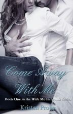 Come Away With Me #1 by whomady