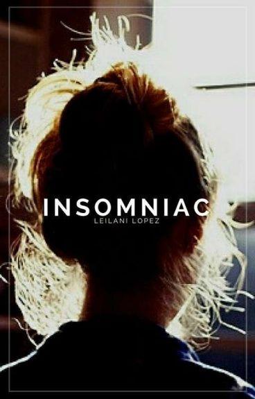 Insomniac | ✓