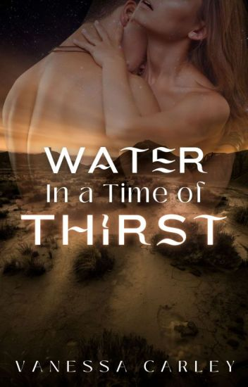 Water In A Time Of Thirst