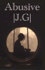Abusive (Jack Gilinsky); Magcon by Mmdiaz723