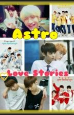 ASTRO Love Stories. by ThunderClanLeader