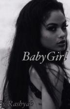 BabyGirl (urban love story) by Rashyah