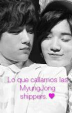 Lo que callamos las MyungJong shippers. by maeleeki