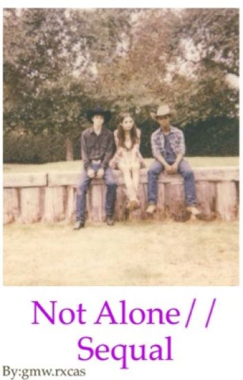 "Not alone|| sequel to ""only mother"""