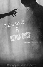 Cold Girl & Ketua Osis by Angelblac
