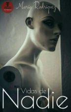 Vidas de Nadie by AuditoreBoss