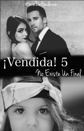 ¡Vendida! 5: No Existe Un Final. (James Maslow & ____) by YaredeHenderson