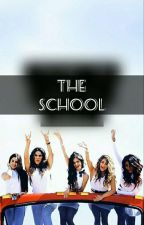 The School (Lauren G!p) by LeticiaMoreira660