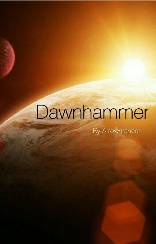 Dawnhammer by Arrowmancer