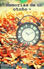 ~ Memorias de un otoño ~ by Gumi2707