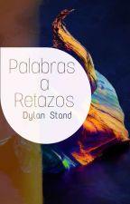 Palabras a Retazos by DDylanS