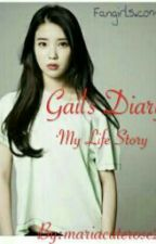 ♥Gail's Diary My Life Story♥ by MissyIcecold