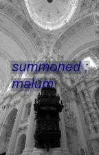 summoned ; malum by iamhvlsxy