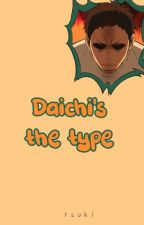 Daichi's The Type by -akabane