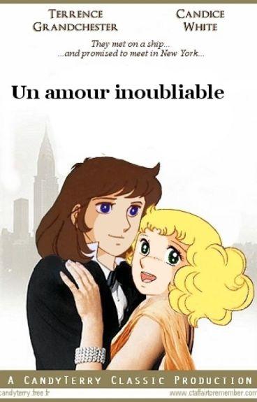 UN AMOUR INOUBLIABLE - complete