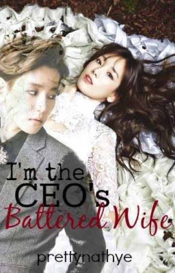 I'm The CEO's Battered Wife (Complete)
