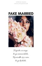 Fake Married || H.S by cacccao