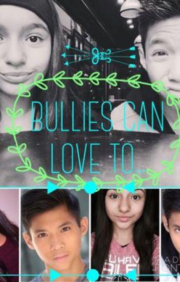 Bullies Can Love To  // Gati
