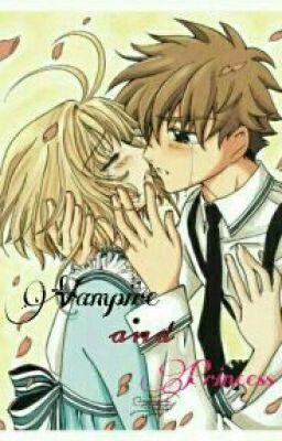 [FanFiction Sakura x Syaoran] Vampire and Princess