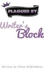 Plagued By Writer's Block by Chloe_Kaydee_x