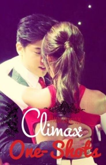 Climax (Kathniel One-shots SPG)