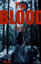 The Blood Pact by Mitsuki_Kasai