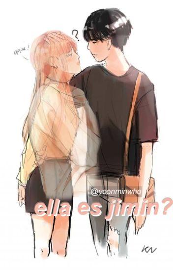 ¿ella es jimin? » yoonmin
