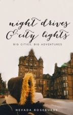 Night Drives & City Lights by cityvogues