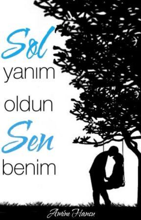 Sol Yanım Oldun Sen Benim  by amineee_66