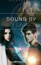 Bound by Magic by shannenleo