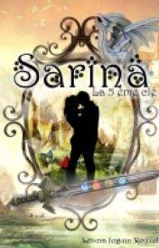 Sarina : La 5ème Clé by LeticiaJoguinRouxell