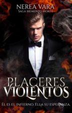 Placeres violentos [MM1] by Nerea61991