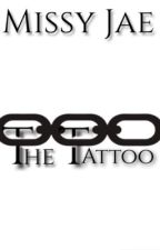 The Tattoo (formerly Unbreakable) by jaejae97