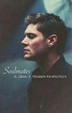 Soulmates AU (Dean X Reader) by originaldruid