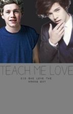 Teach Me Love by lovingtheharrystyles