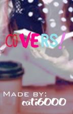 Covers! by cati6000