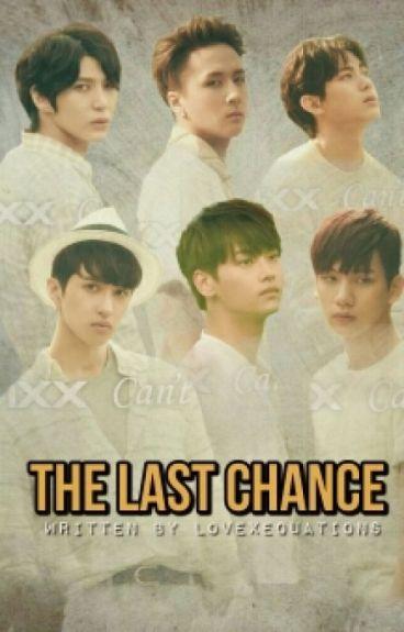 The Last Chance [VIXX Fanfiction]
