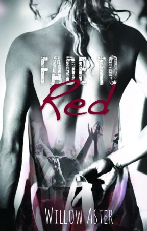 Fade to Red excerpt by willowaster