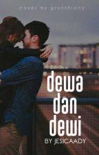 [Pim-2] Dewa & Dewi by JesicaAdy