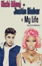 Nicki Minaj + Justin Bieber = My Life by nickivminaj